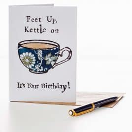 Feet up, Kettle on Birthday Card