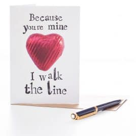 I Walk the Line Valentines Day Card