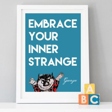 "Personalised ""Embrace Your Inner Strange"" Print"