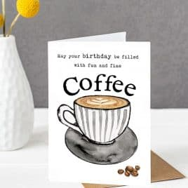 Coffee lovers birthday card