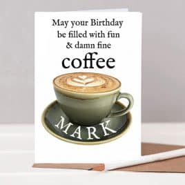 personalised birthday card for a coffee lover