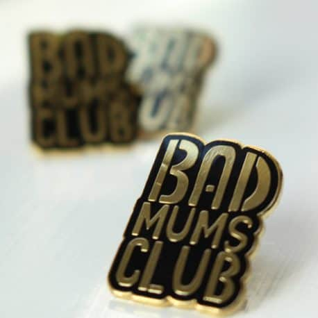 bad mums club enamel pin badge 3