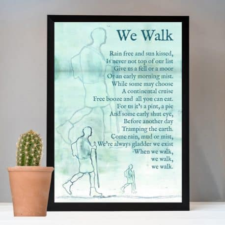 we walk hiking print gift for a walking enthusiast