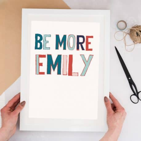 personalised be more you print