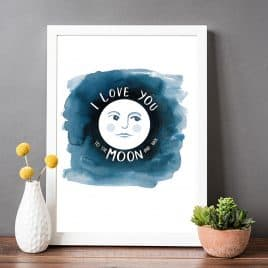Love you to the moon and back wall art print